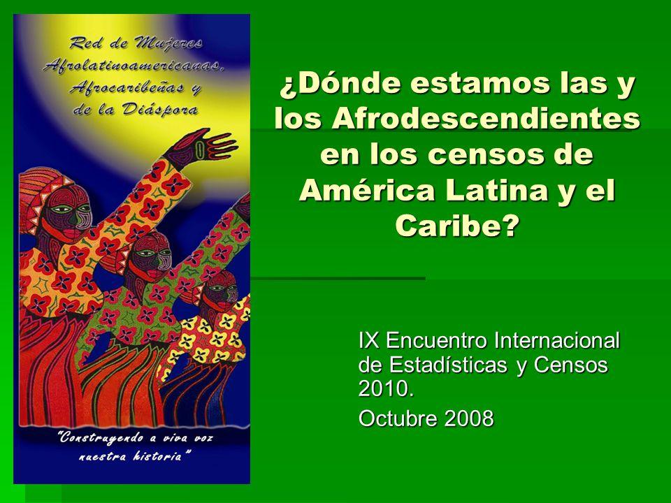 IX Encuentro Internacional de Estadísticas y Censos 2010. Octubre 2008
