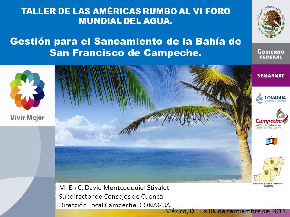 Gestión para el Saneamiento de la Bahía de San Francisco de Campeche.