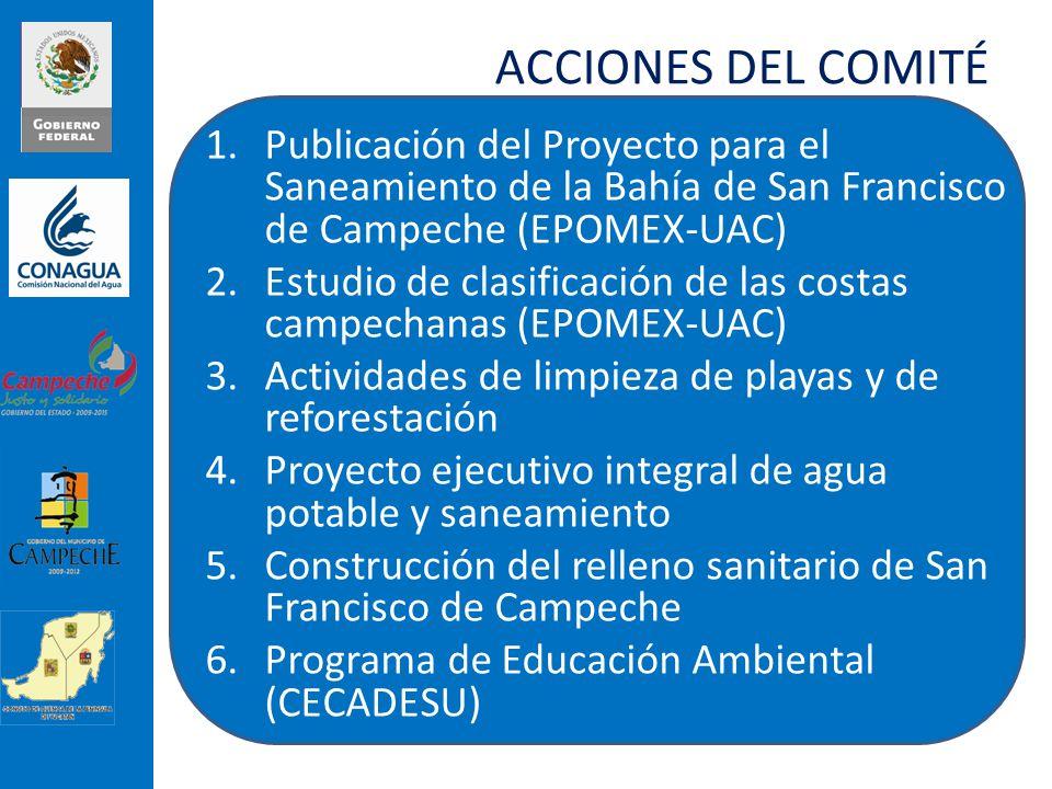 ACCIONES DEL COMITÉ Publicación del Proyecto para el Saneamiento de la Bahía de San Francisco de Campeche (EPOMEX-UAC)
