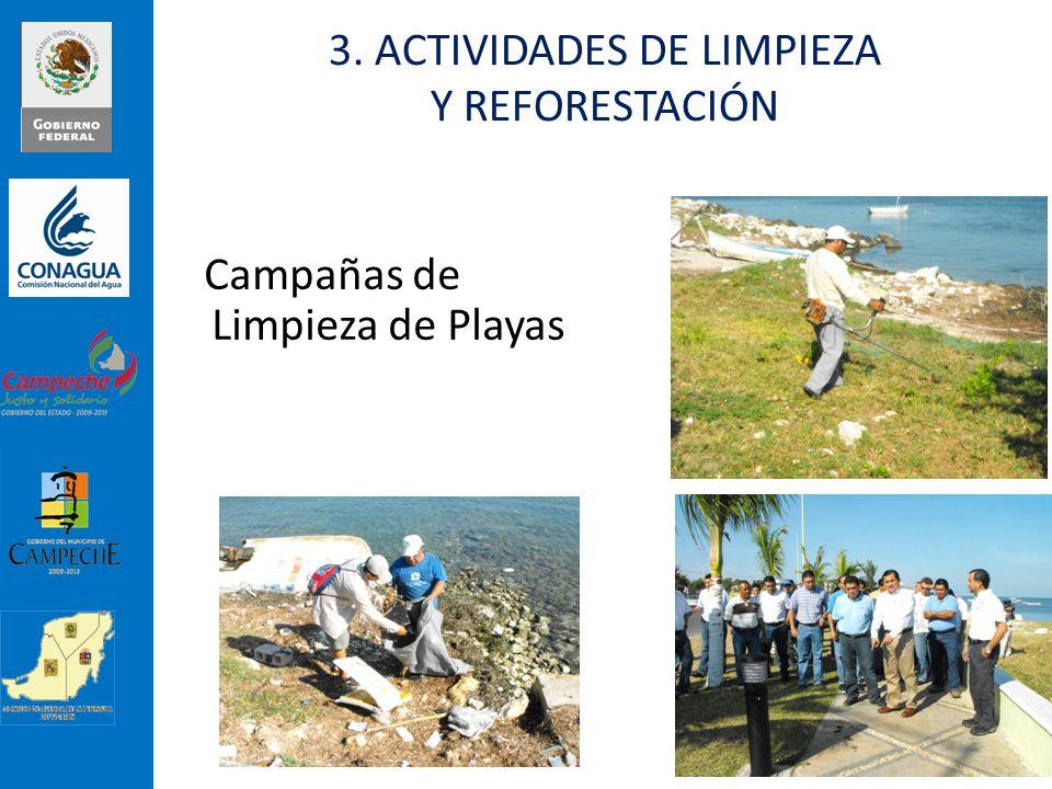 3. ACTIVIDADES DE LIMPIEZA Y REFORESTACIÓN
