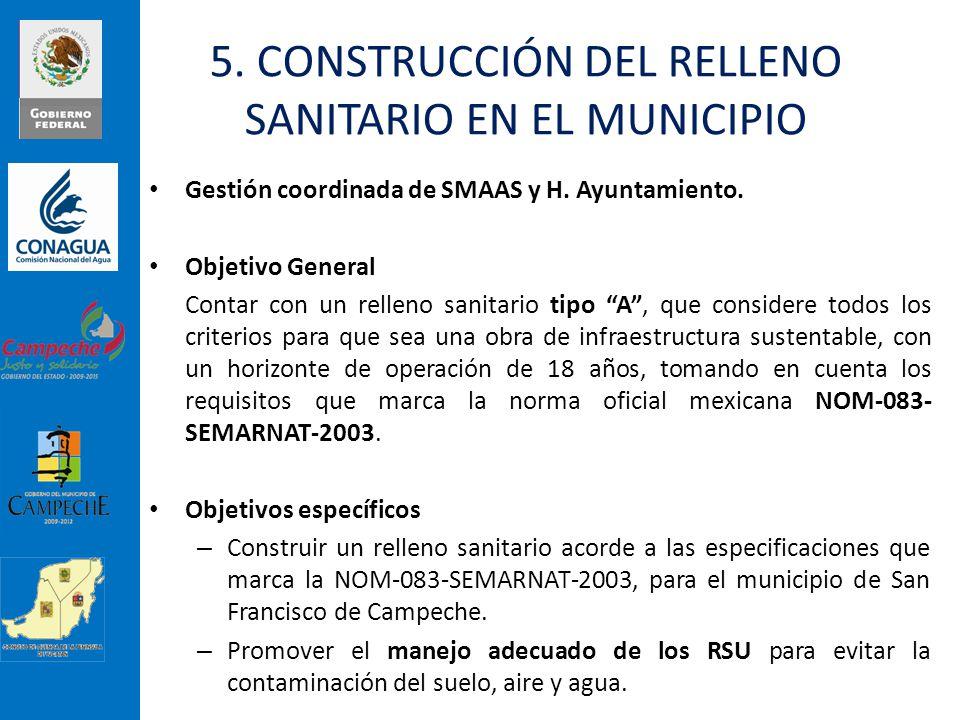 5. CONSTRUCCIÓN DEL RELLENO SANITARIO EN EL MUNICIPIO