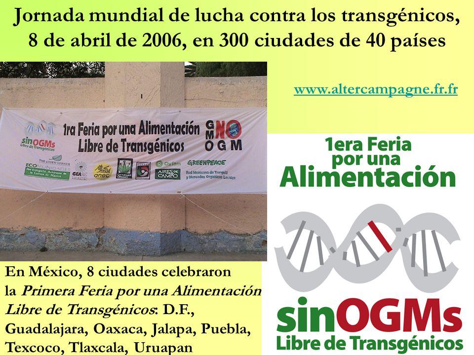 Jornada mundial de lucha contra los transgénicos, 8 de abril de 2006, en 300 ciudades de 40 países