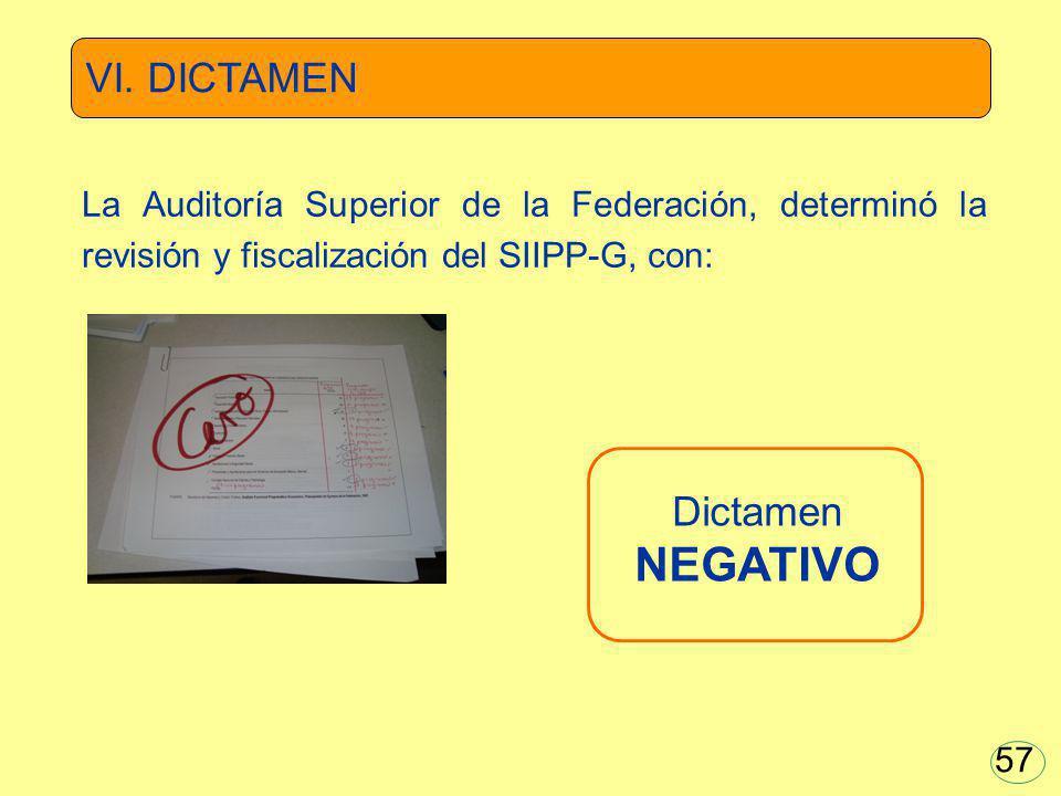 VI. DICTAMEN Dictamen NEGATIVO