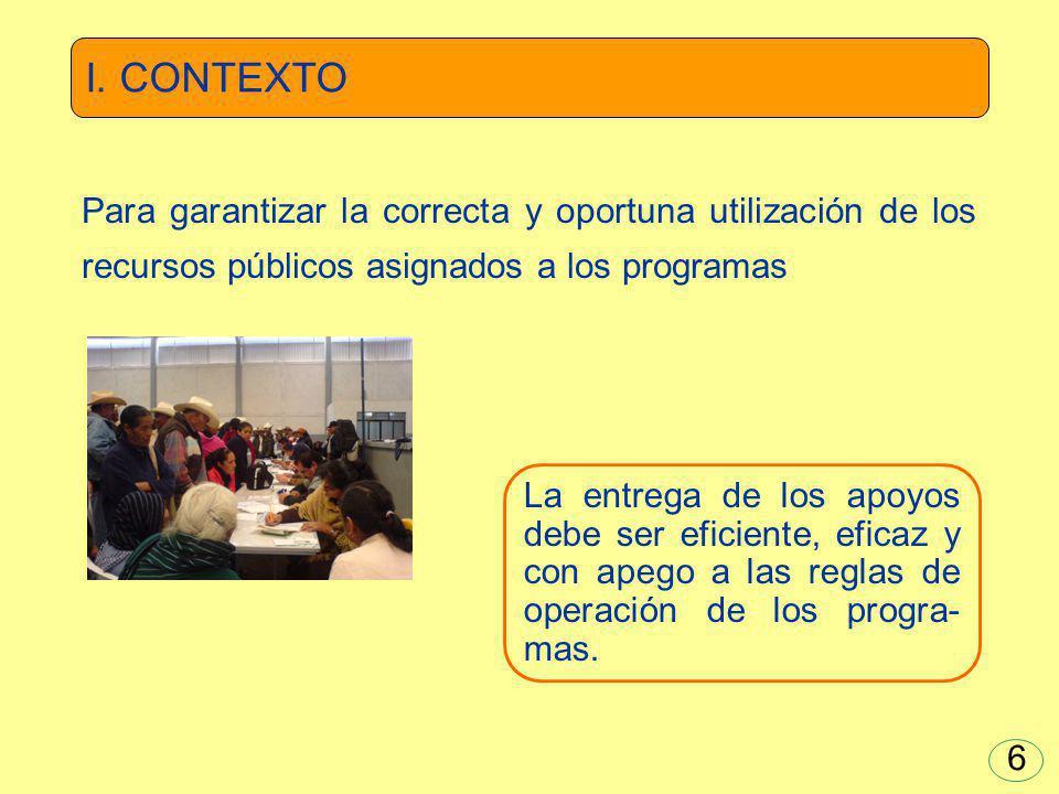I. CONTEXTO Para garantizar la correcta y oportuna utilización de los recursos públicos asignados a los programas.