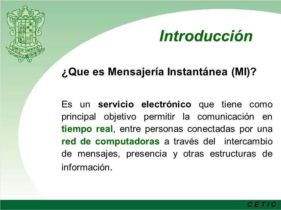 Introducción ¿Que es Mensajería Instantánea (MI)