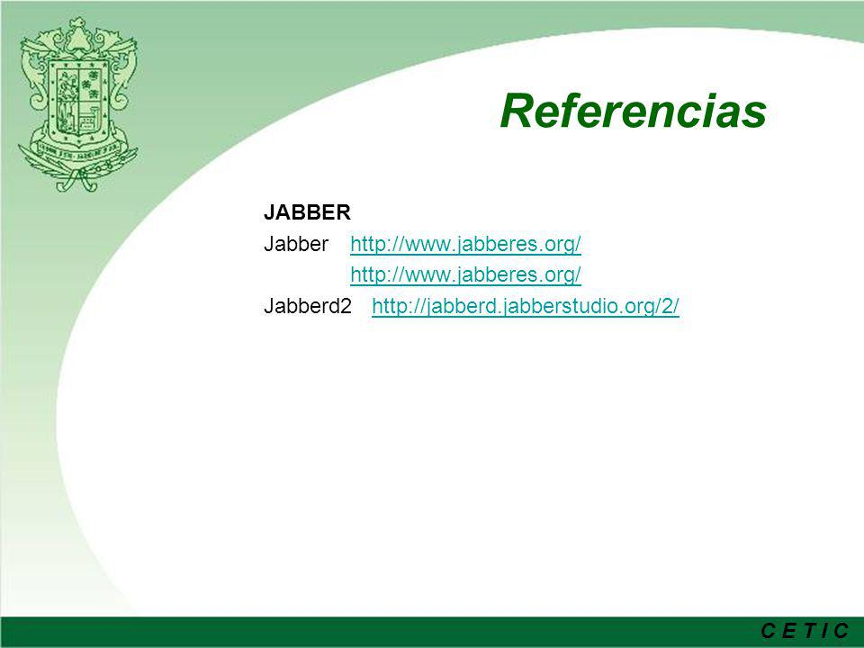 Referencias JABBER Jabber http://www.jabberes.org/