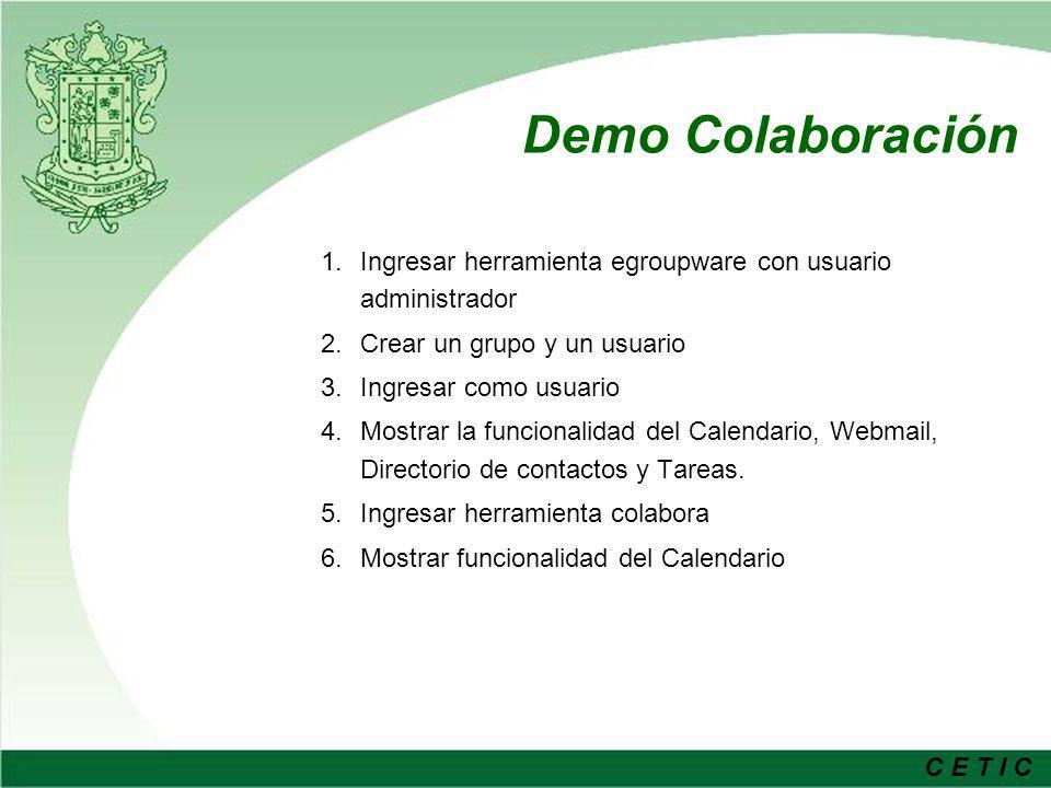 Demo Colaboración Ingresar herramienta egroupware con usuario administrador. Crear un grupo y un usuario.