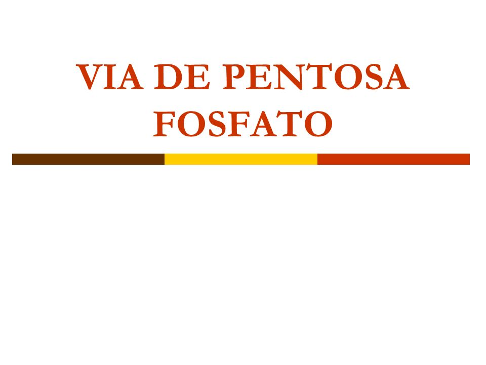 VIA DE PENTOSA FOSFATO