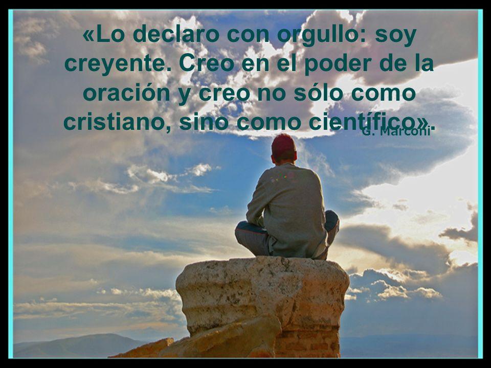 «Lo declaro con orgullo: soy creyente