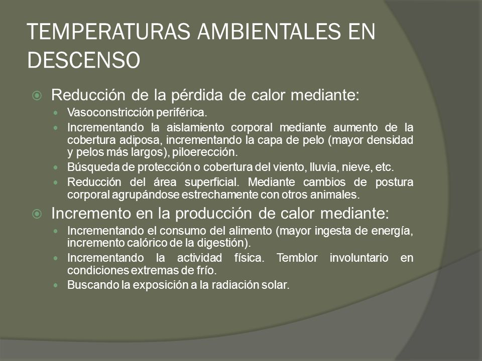 TEMPERATURAS AMBIENTALES EN DESCENSO
