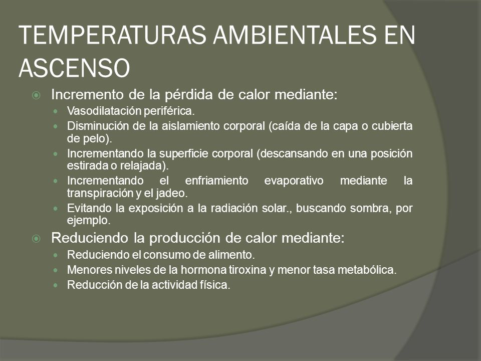 TEMPERATURAS AMBIENTALES EN ASCENSO