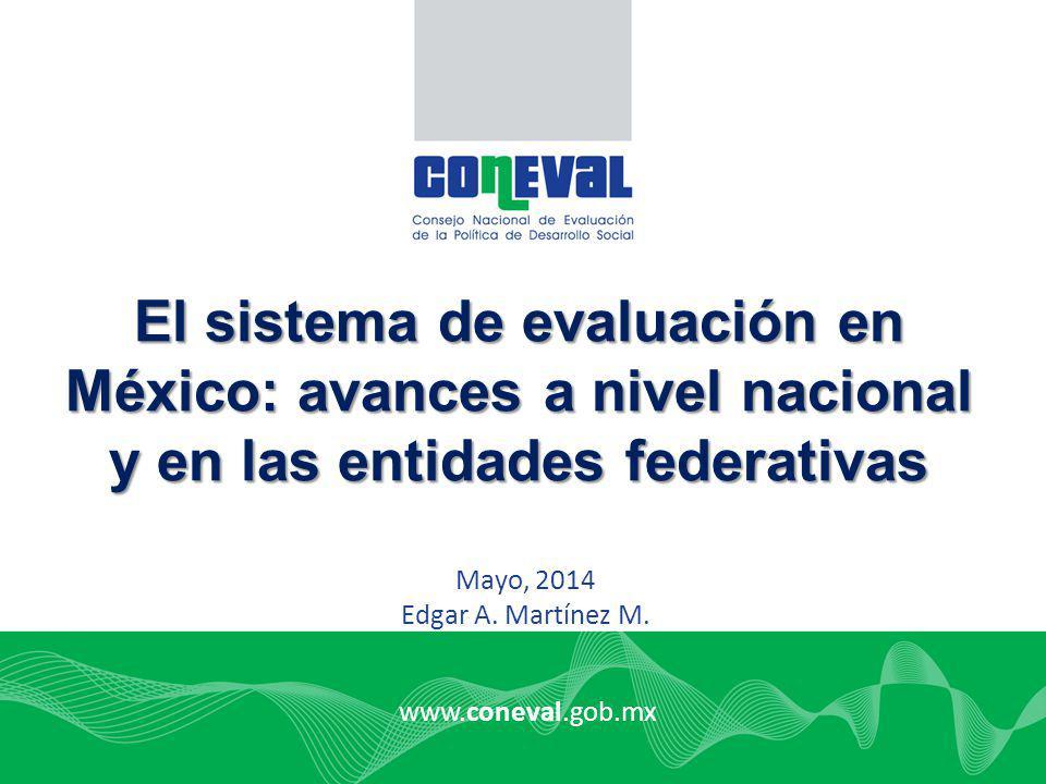 El sistema de evaluación en México: avances a nivel nacional y en las entidades federativas