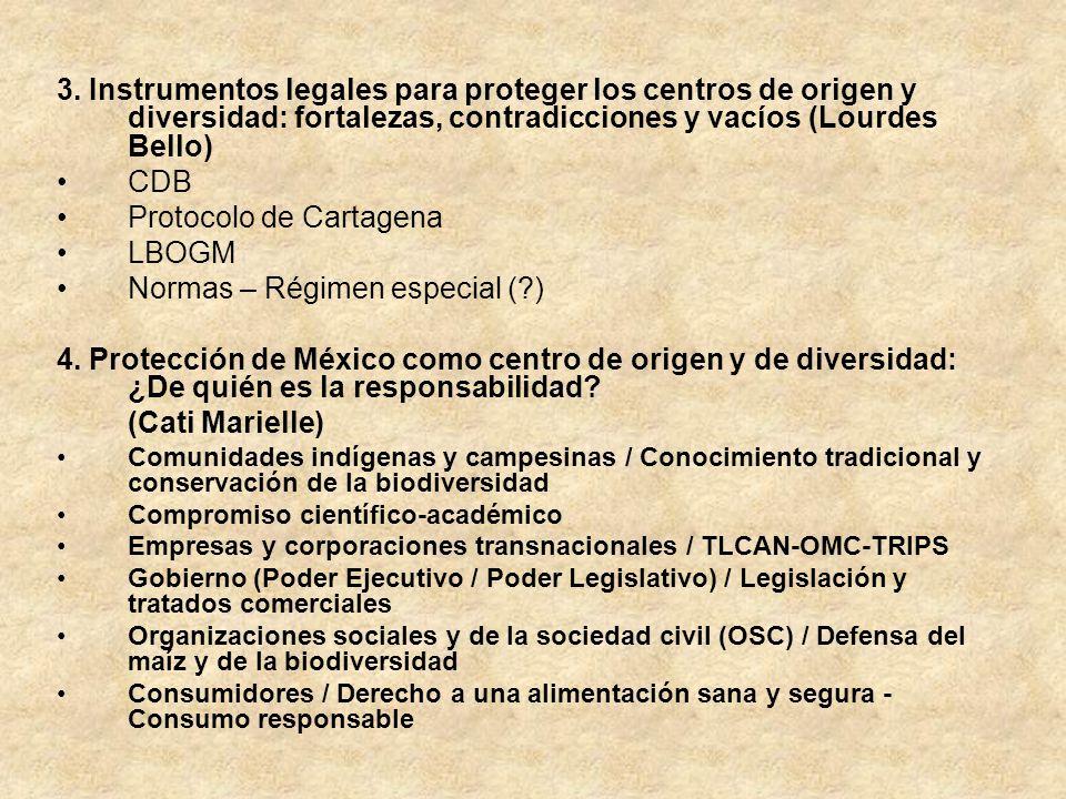Protocolo de Cartagena LBOGM Normas – Régimen especial ( )