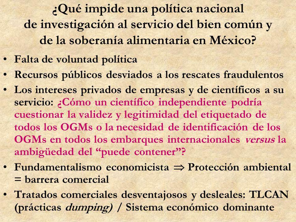 ¿Qué impide una política nacional de investigación al servicio del bien común y de la soberanía alimentaria en México