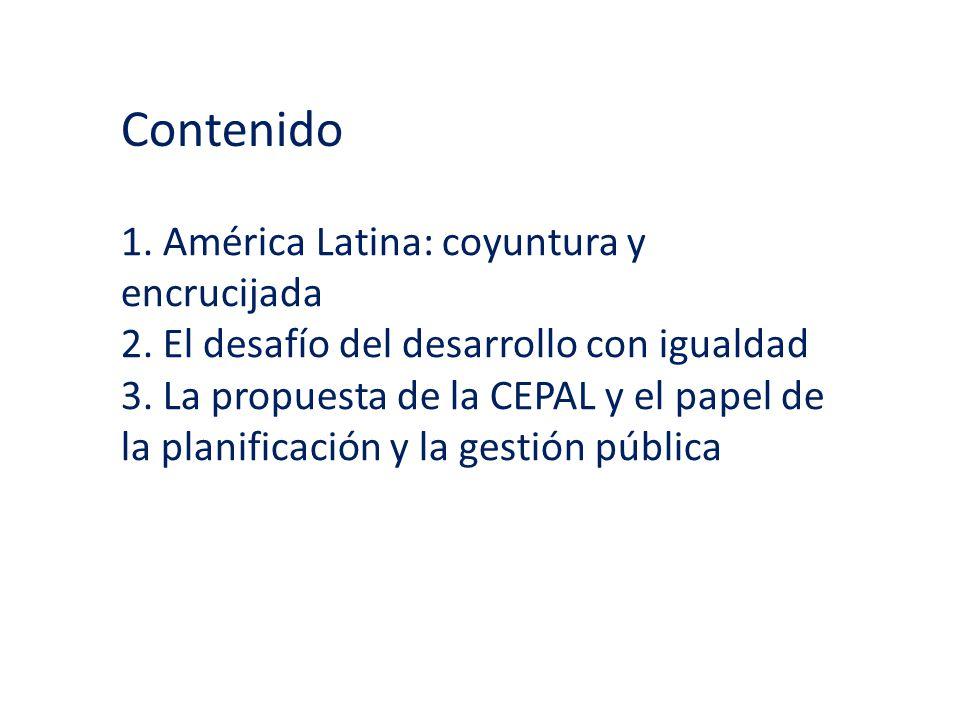 Contenido 1. América Latina: coyuntura y encrucijada