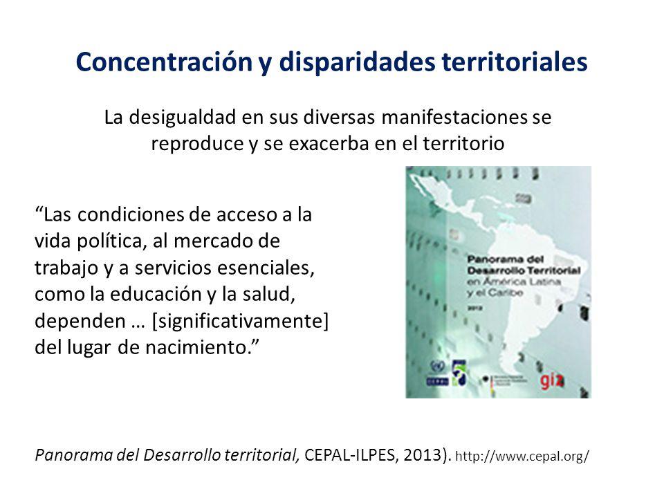 Concentración y disparidades territoriales