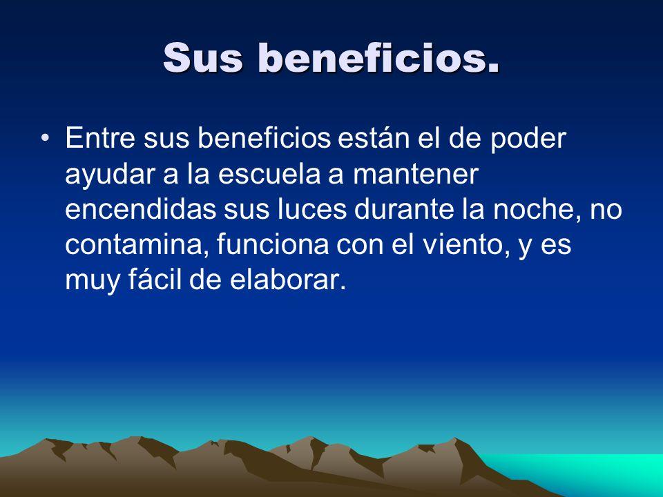 Sus beneficios.