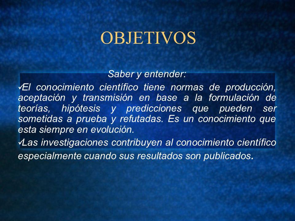 OBJETIVOS Saber y entender: