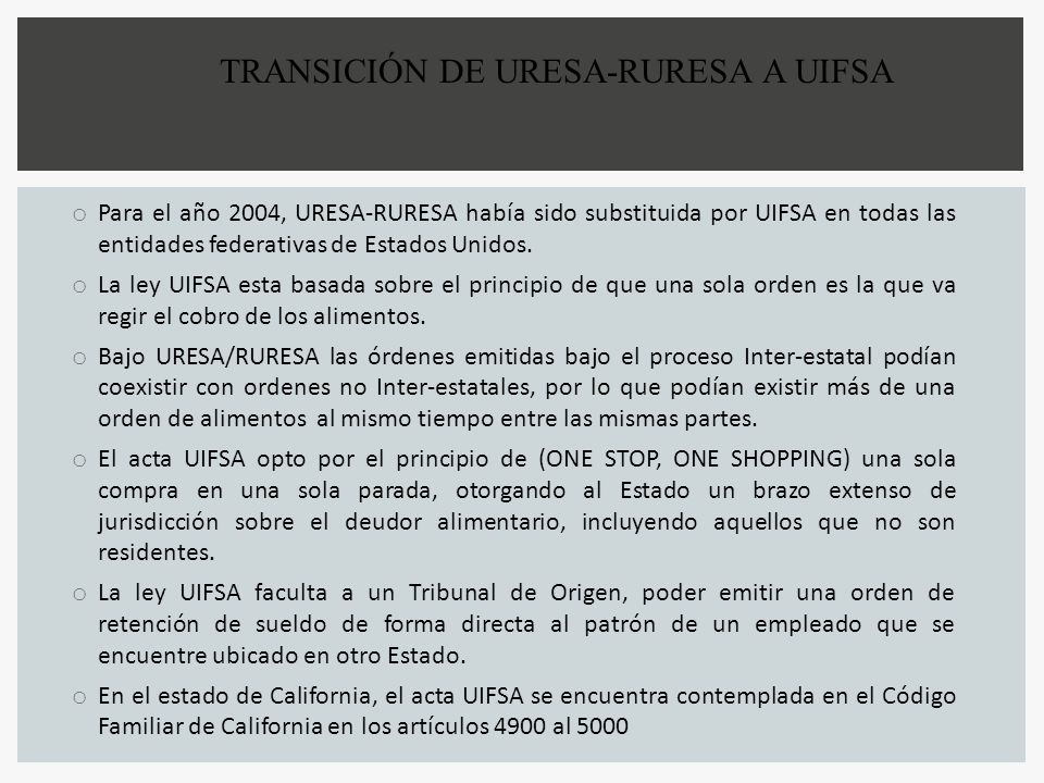 TRANSICIÓN DE URESA-RURESA A UIFSA