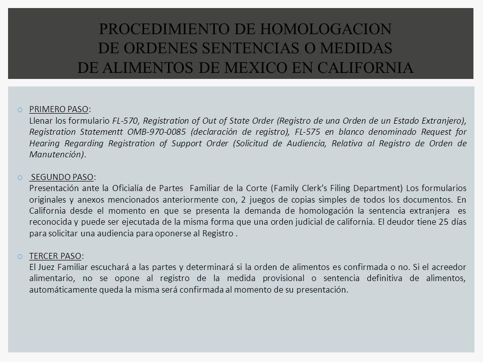 PROCEDIMIENTO DE HOMOLOGACION DE ORDENES SENTENCIAS O MEDIDAS