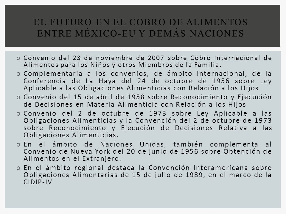 EL FUTURO EN EL COBRO DE ALIMENTOS ENTRE MÉXICO-EU Y DEMÁS NACIONES
