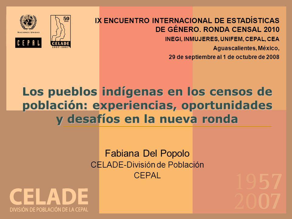 Fabiana Del Popolo CELADE-División de Población CEPAL