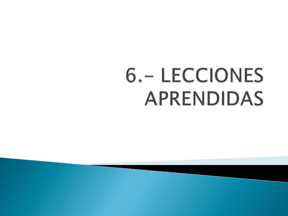 6.- LECCIONES APRENDIDAS