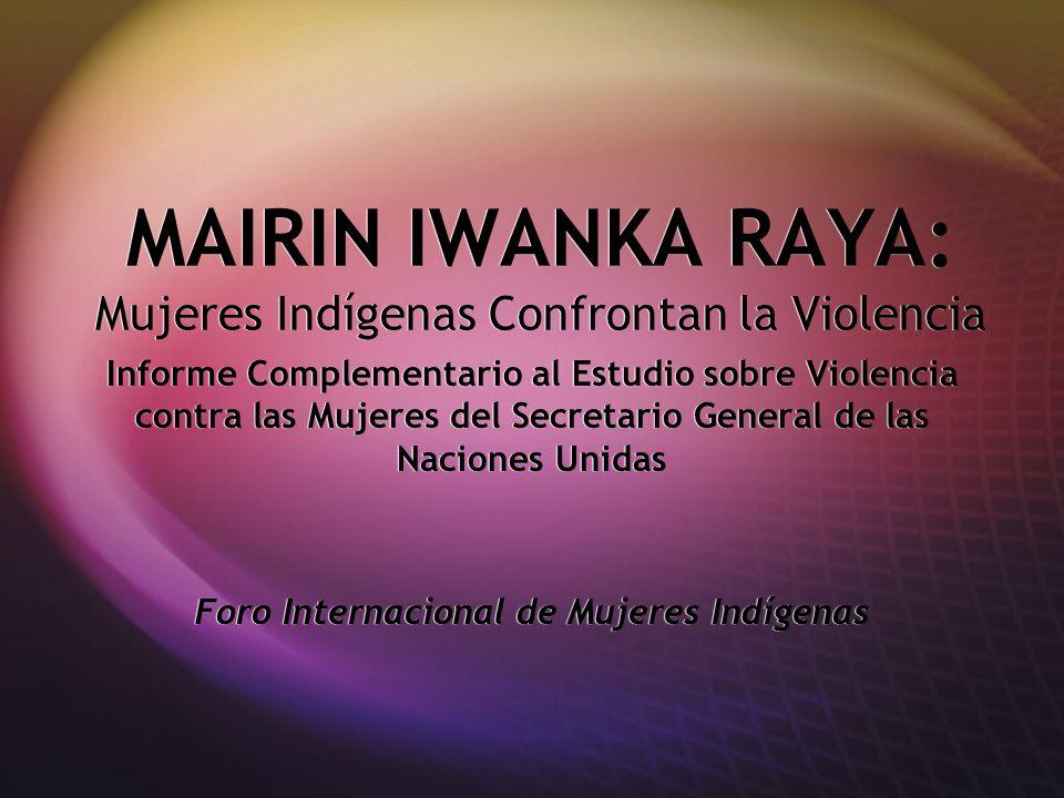 MAIRIN IWANKA RAYA: Mujeres Indígenas Confrontan la Violencia