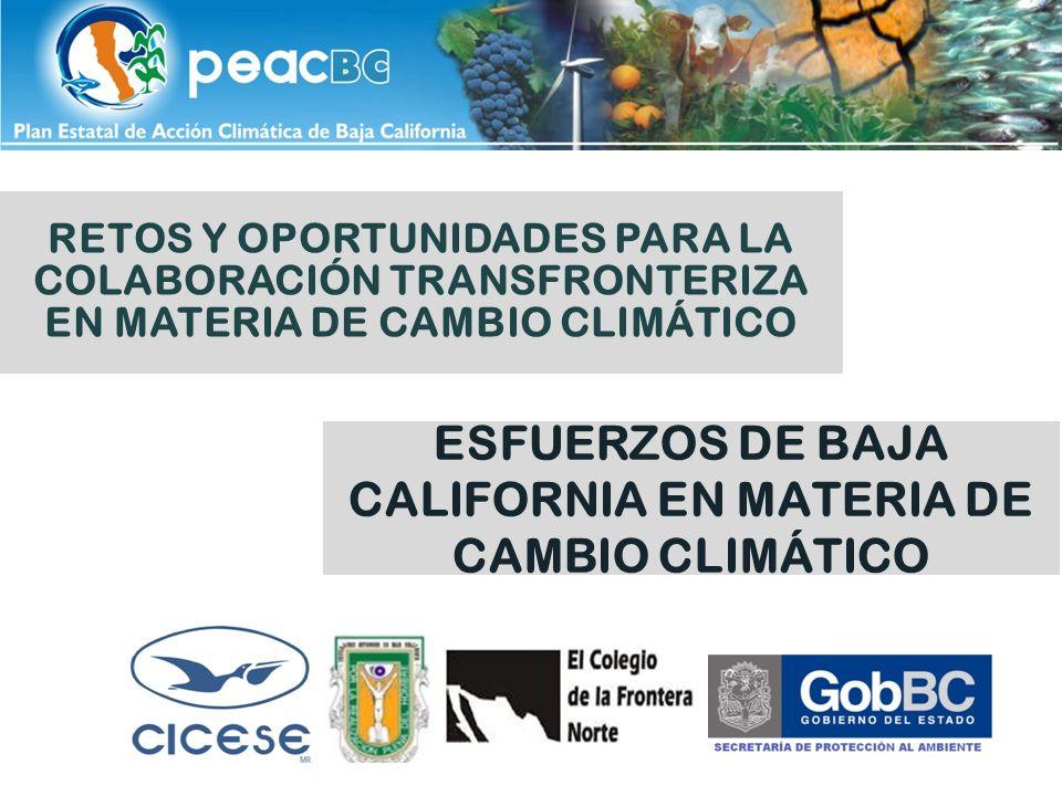 ESFUERZOS DE BAJA CALIFORNIA EN MATERIA DE CAMBIO CLIMÁTICO