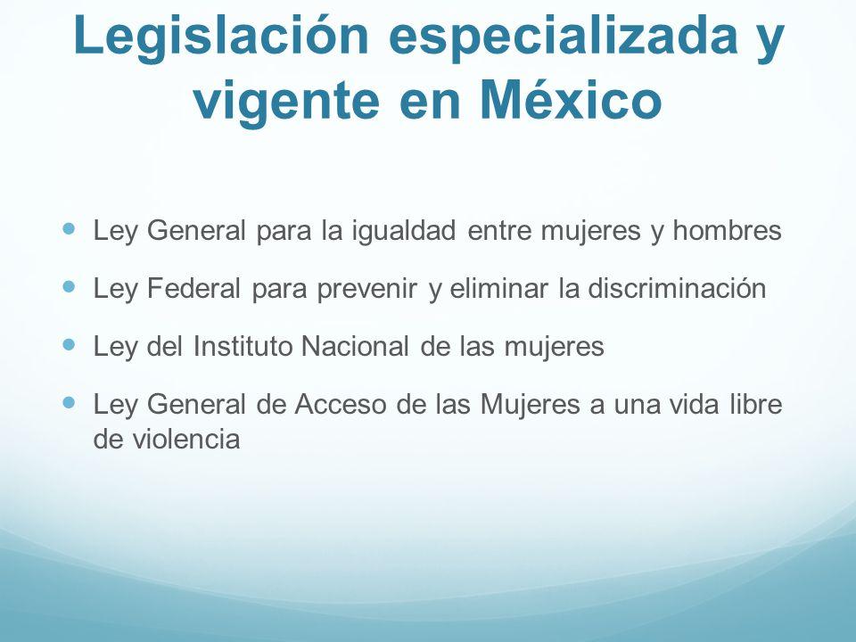 Legislación especializada y vigente en México
