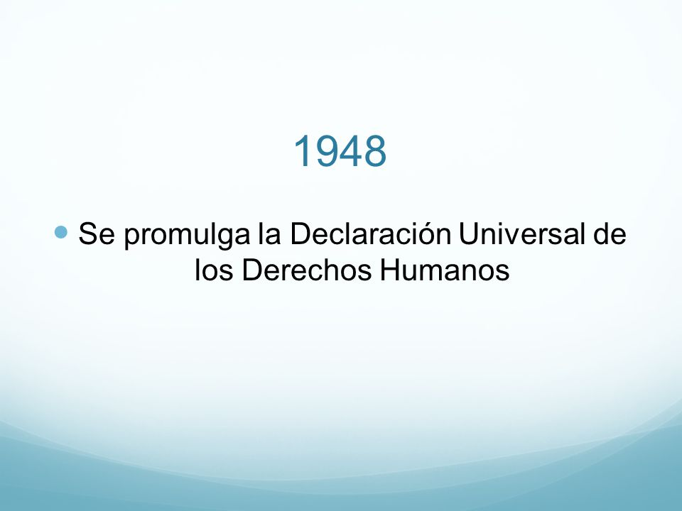Se promulga la Declaración Universal de los Derechos Humanos