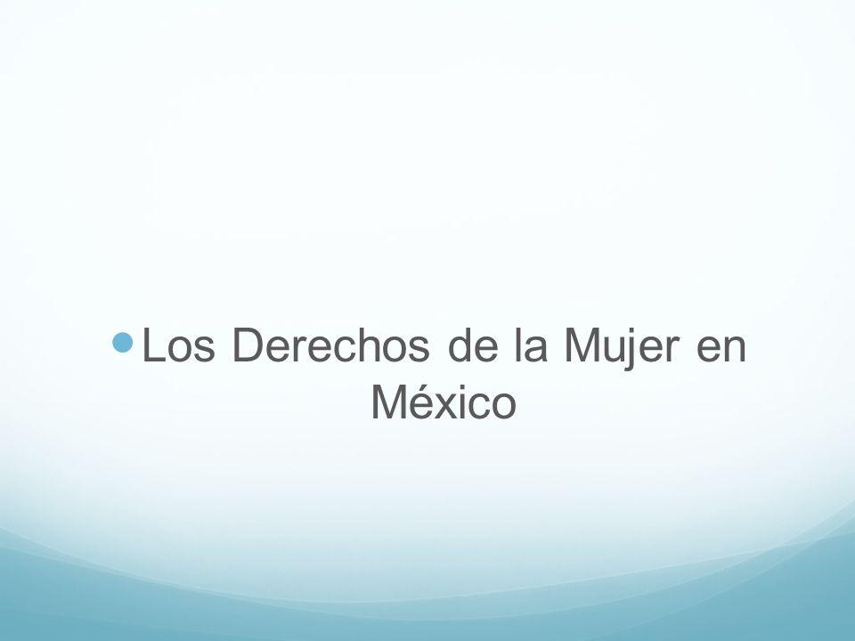 Los Derechos de la Mujer en México
