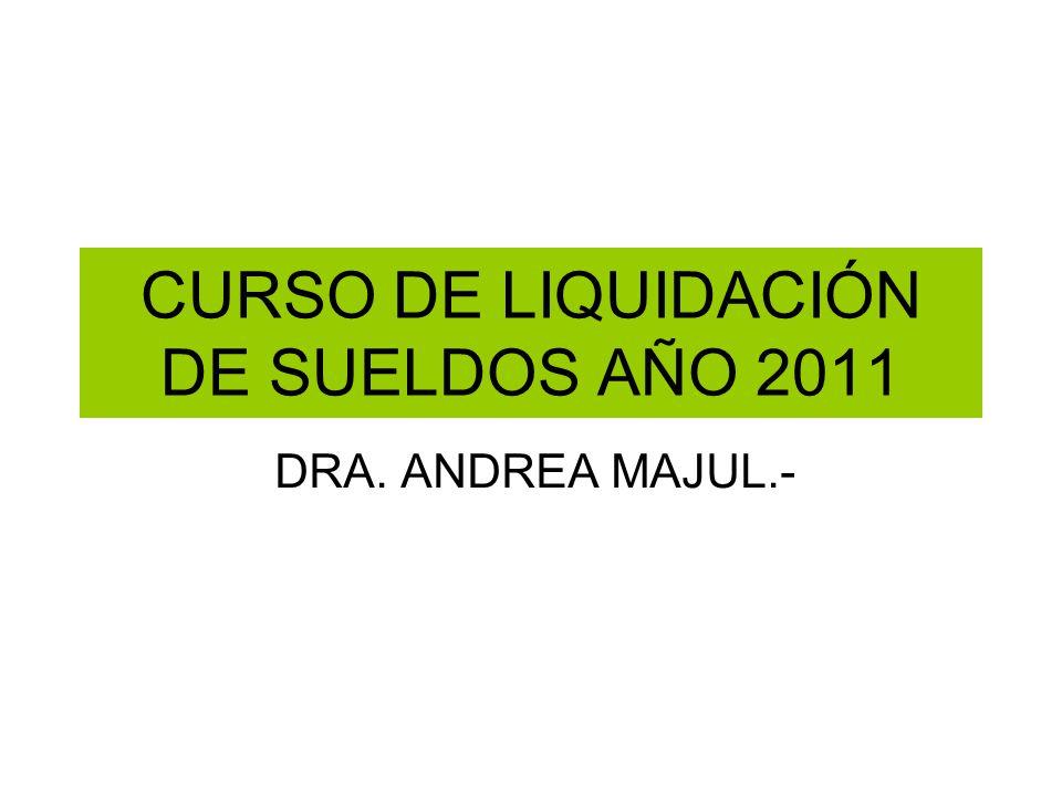 CURSO DE LIQUIDACIÓN DE SUELDOS AÑO 2011