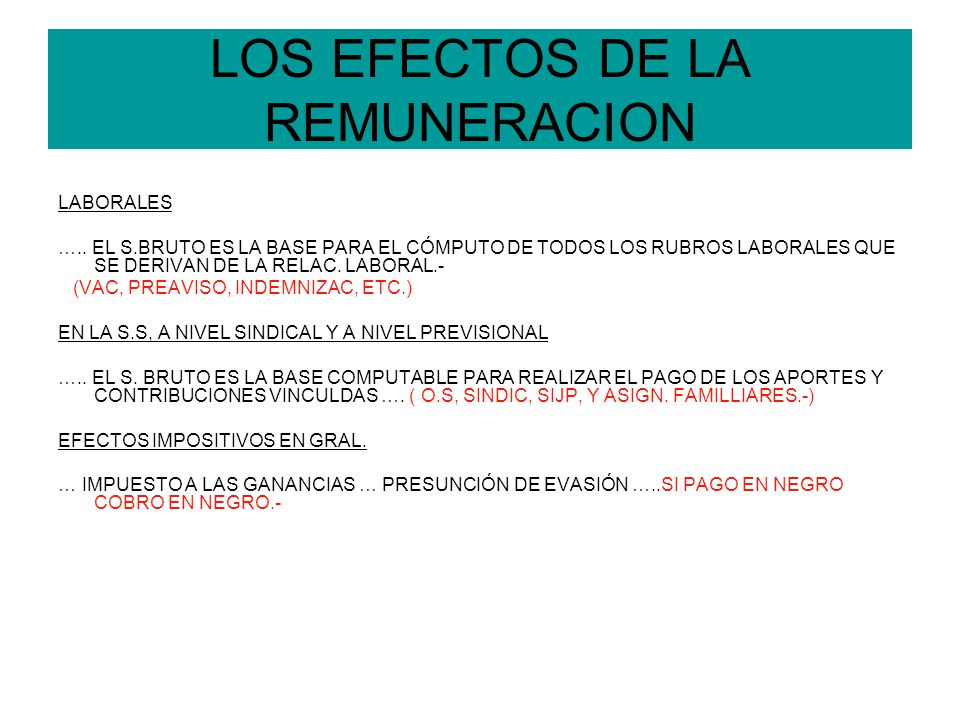 LOS EFECTOS DE LA REMUNERACION