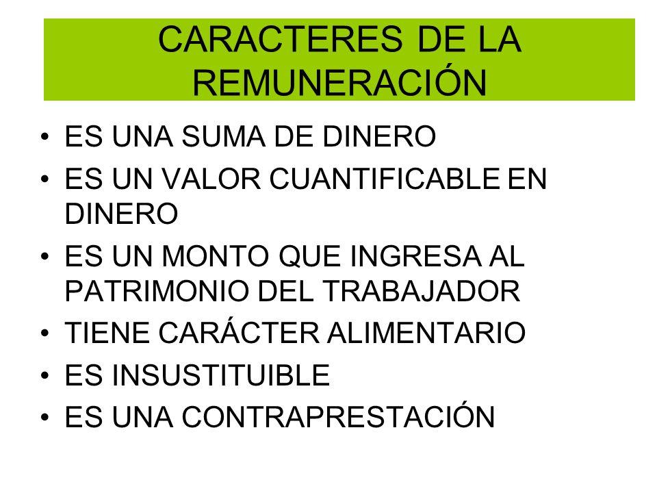 CARACTERES DE LA REMUNERACIÓN