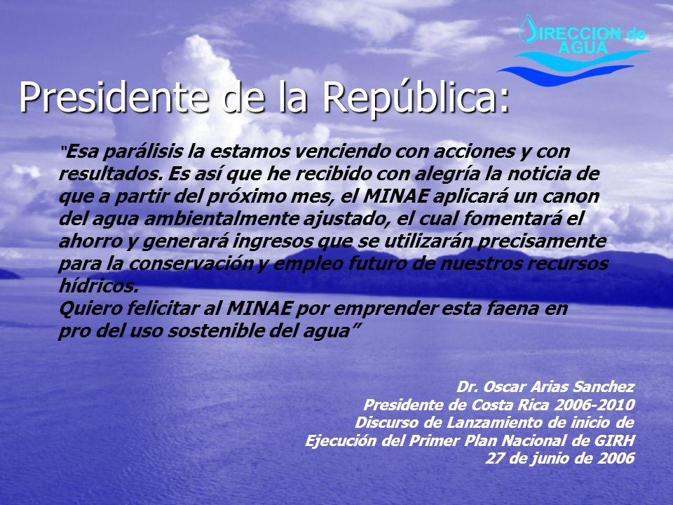 Presidente de la República:
