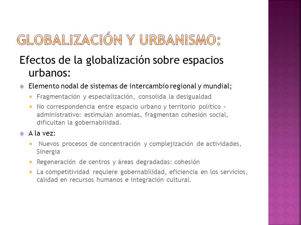 Globalización y urbanismo: