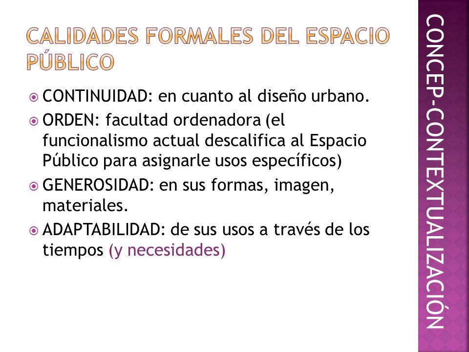 CALIDADES FORMALES DEL ESPACIO PÚBLICO
