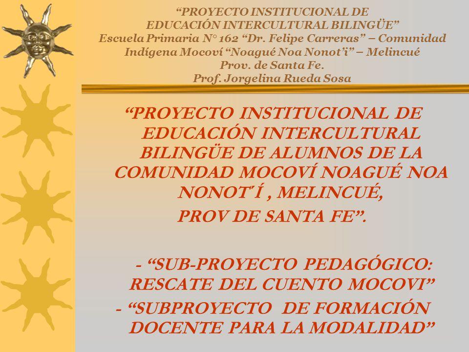 - SUB-PROYECTO PEDAGÓGICO: RESCATE DEL CUENTO MOCOVI