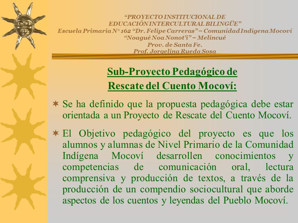 Sub-Proyecto Pedagógico de Rescate del Cuento Mocoví: