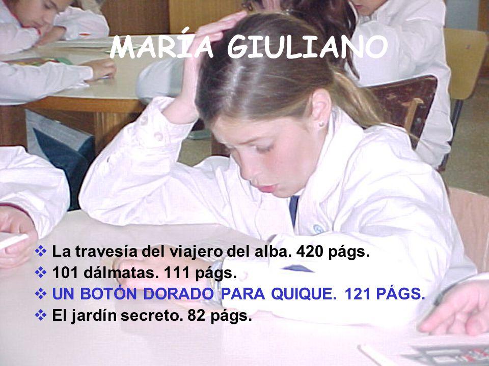 MARÍA GIULIANO La travesía del viajero del alba. 420 págs.