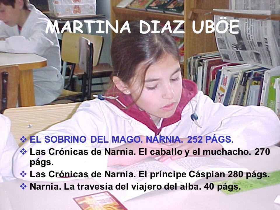 MARTINA DIAZ UBÖE EL SOBRINO DEL MAGO. NARNIA. 252 PÁGS.