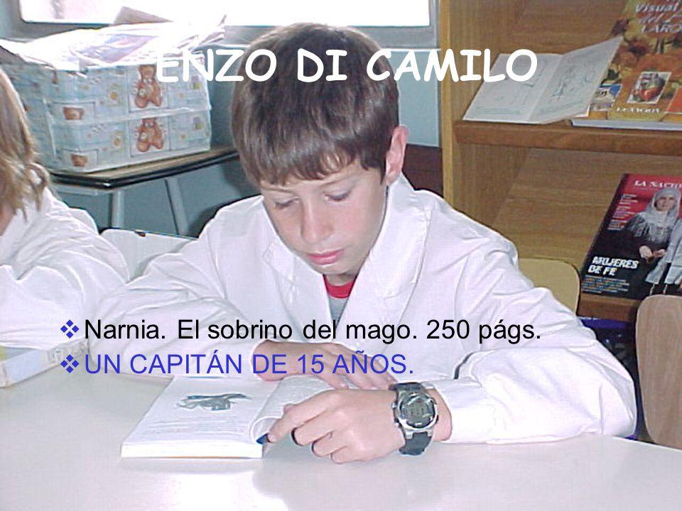 ENZO DI CAMILO Narnia. El sobrino del mago. 250 págs.