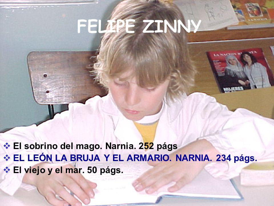 FELIPE ZINNY El sobrino del mago. Narnia. 252 págs