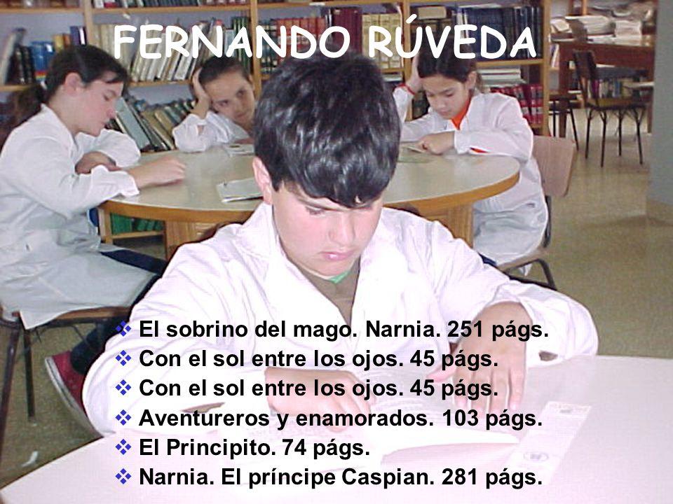FERNANDO RÚVEDA El sobrino del mago. Narnia. 251 págs.