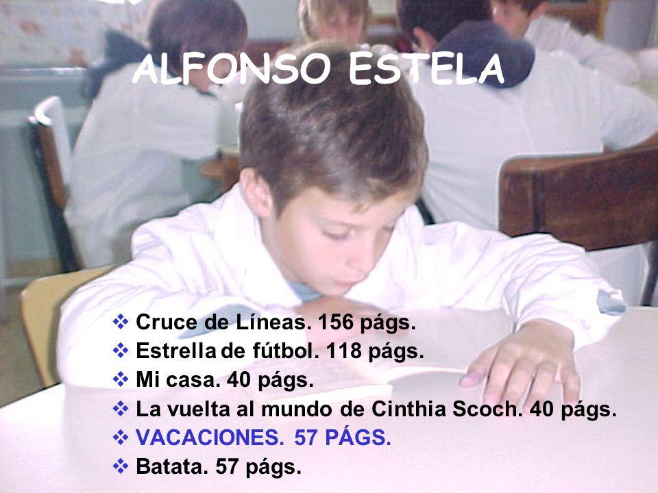 ALFONSO ESTELA Cruce de Líneas. 156 págs.