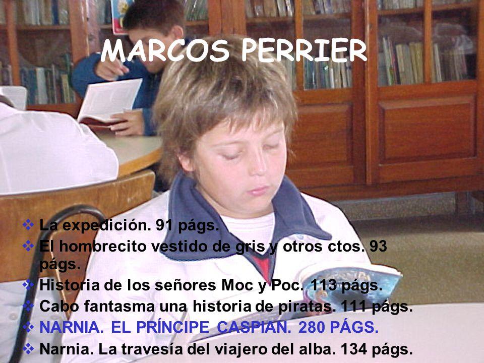 MARCOS PERRIER La expedición. 91 págs.