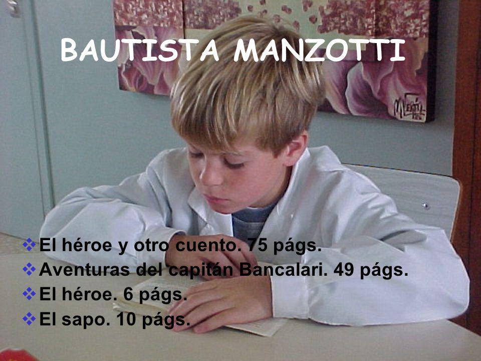 BAUTISTA MANZOTTI El héroe y otro cuento. 75 págs.
