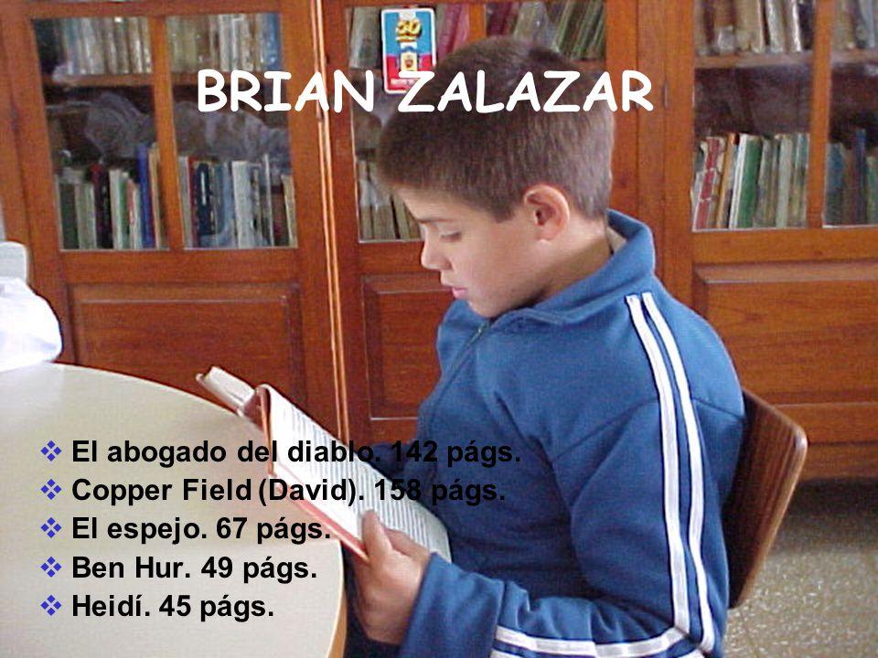 BRIAN ZALAZAR El abogado del diablo. 142 págs.