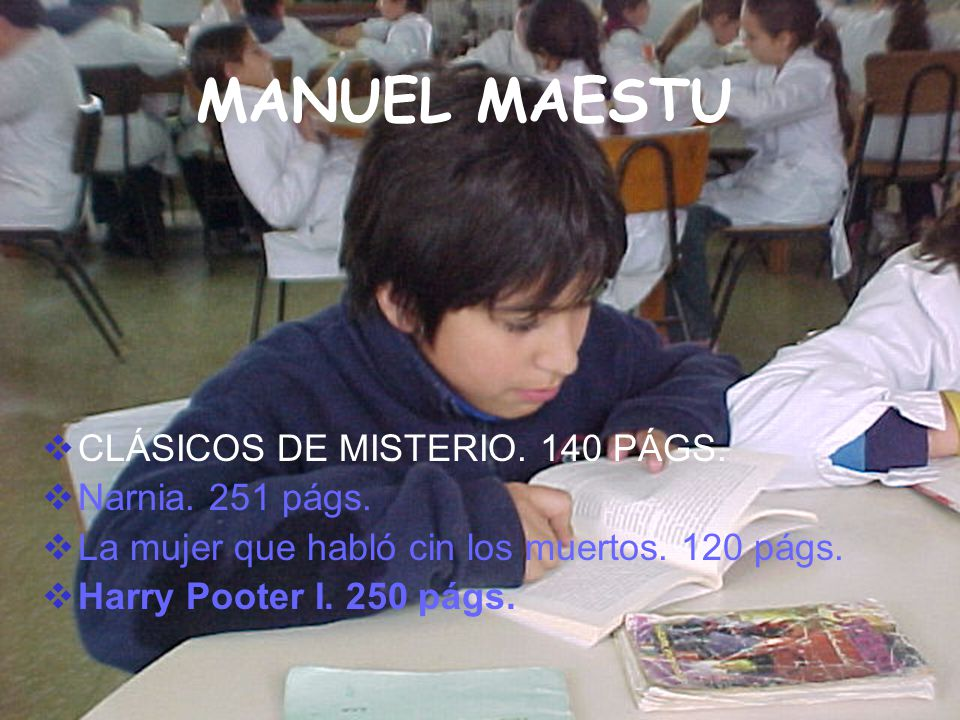 MANUEL MAESTU CLÁSICOS DE MISTERIO. 140 PÁGS. Narnia. 251 págs.
